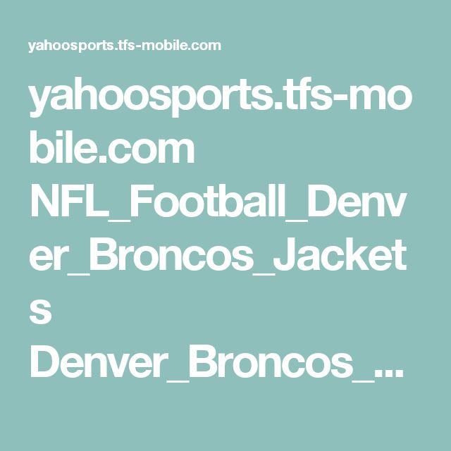 yahoosports.tfs-mobile.com NFL_Football_Denver_Broncos_Jackets Denver_Broncos_Womens_Sideline_Track_Full_Zip_Jacket_%E2%80%93_White