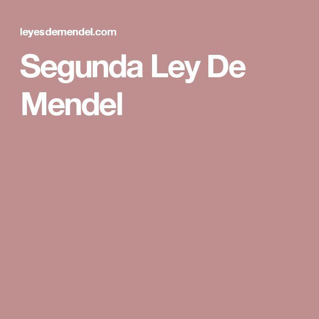 Segunda Ley De Mendel