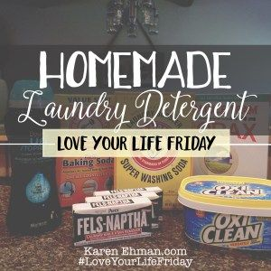 DIY Homemade Laundry Detergent by Sarah Lundgren. Click here for tutorial: http://www.karenehman.com/2016/08/homemade-laundry-detergent-for-loveyourlifefriday-with-sarah-lundgren/