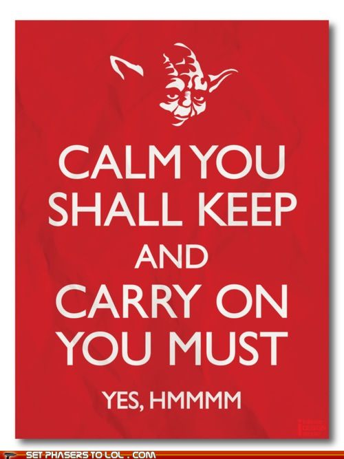 Calm You Shall Keep & Carry On You Must
