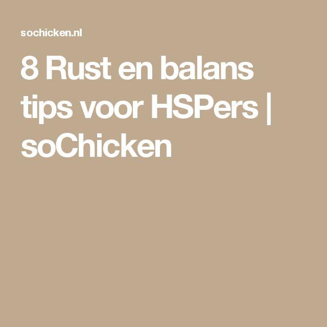 8 Rust en balans tips voor HSPers | soChicken