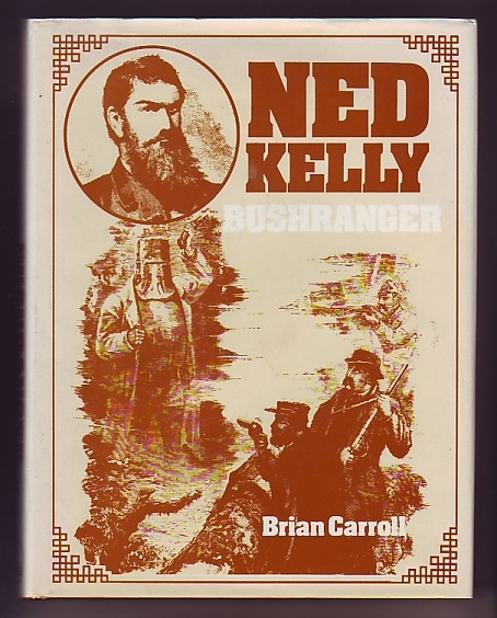 Ned Kelly; Bushranger