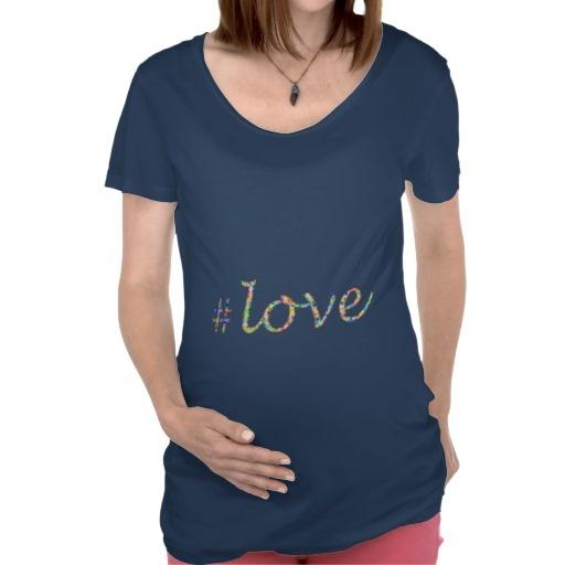 Hash Tag Love - by Greta Thorsdottir - Maternity T-Shirt from Zazzle