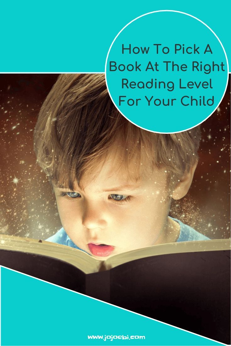 How To Pick A Book At The Right Reading Level For Your Child 2