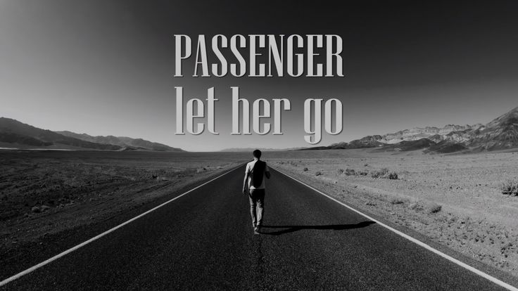 Perfect song... Let Her Go by Passenger. I think everyone relates to this one -E
