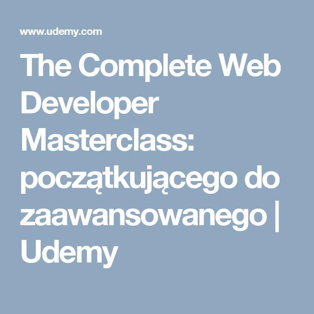 The Complete Web Developer Masterclass: początkującego do zaawansowanego |  Udemy