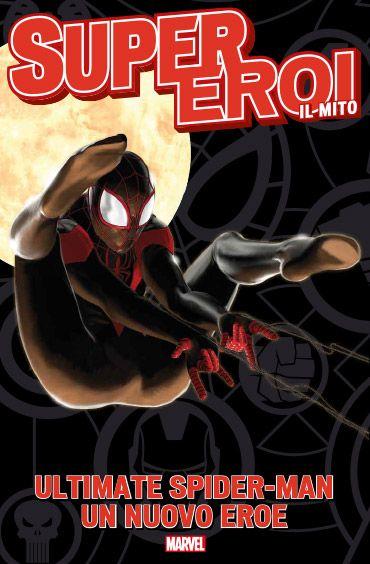 8. ULTIMATE SPIDER-MAN: CHI INDOSSERÀ LA MASCHERA?