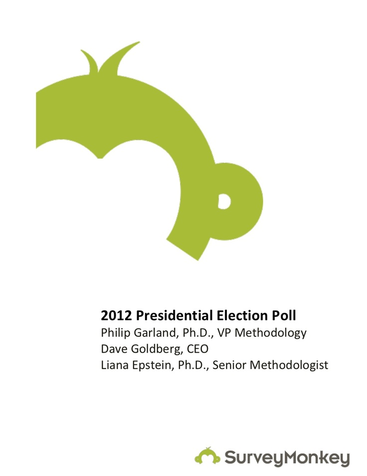 surveymonkey-2012-presidential-election-poll by SurveyMonkey via Slideshare