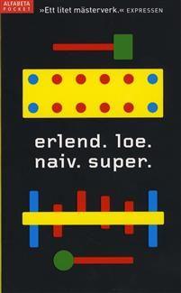 När Naiv. Super., som den första av Erlend Loes romaner, gavs ut i Sverige 1998 blev den snabbt mycket populär och gav Erlend Loe kultstatus på kort tid. Med sin alldeles egna blandning av humor, ironi och naivitet är Loe kanske den mest träffsäkra skildraren av vår tids unga människor.   Den 25-åriga huvudpersonen vars tillvaro rasar samman efter ett förlorat krocketparti, bryter upp från sitt vardagliga liv, hoppar av studierna och lånar sin bortresta brors lägenhet. Där börjar han fundera…