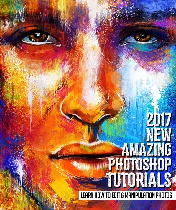 25 New Adobe Photoshop Tutorials to Learn Editing & Photo Manipulation #2017tutorials #photomanipulation #photoshop2017 #photoshoptutorials #tutorials