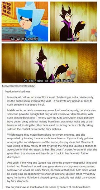 The more you know - I wonder what Maleficent would have given Aurora if she had been invited? A pet dragon? Some cool actual superpowers? Someone get on rewriting the story!