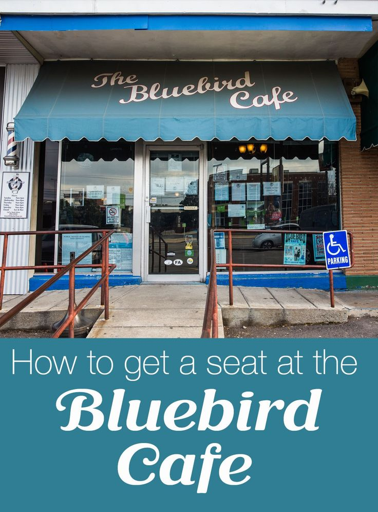 How to get a seat at the Bluebird Cafe in Nashville Tennessee. How to buy tickets, how long to wait in line, about the experience.