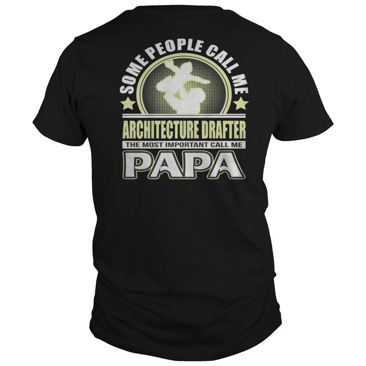 Best WESOME ARCHITECTURE DRAFTER PAPA T-SHIRTS-back Shirt