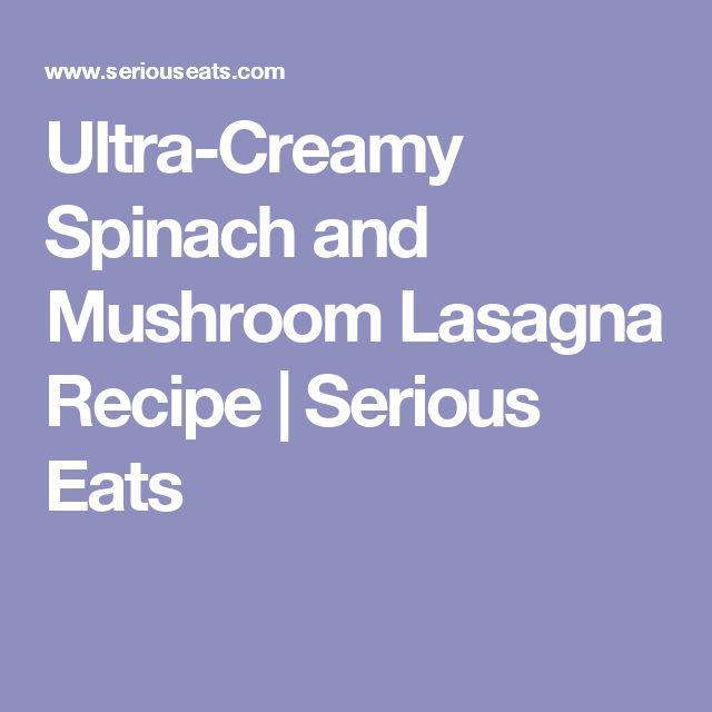 ... | Lasagna, Spinach And Mushroom Lasagna and Spinach Mushroom Lasagna