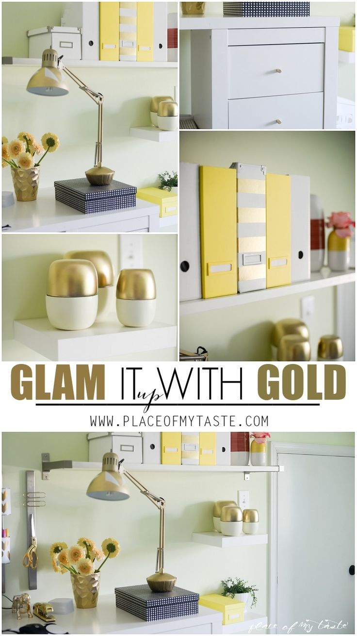 GLAM IT up WITH GOLD : Little gold accents here and there can make your room look classy .