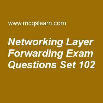 Practice test on networking layer forwarding, computer networks quiz 102 online. Practice networking exam's questions and answers to learn networking layer forwarding test with answers. Practice online quiz to test knowledge on networking layer forwarding, igmp protocol, network congestion, spread spectrum, frame relay and atm worksheets. Free networking layer forwarding test has multiple choice questions as we can create a sense of hierarchy in routing tables, to solve problems of...