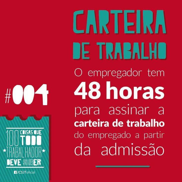 #Carteiradetrabalho #Emprego #48horas #Admissão  Fonte: Conselho Superior da Justiça do Trabalho (CSJT)