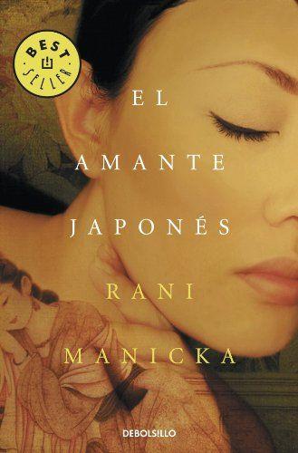 El Amante Japonés (BEST SELLER) de RANI MANICKA http://www.amazon.es/dp/8499897177/ref=cm_sw_r_pi_dp_XlWzvb091RMYS