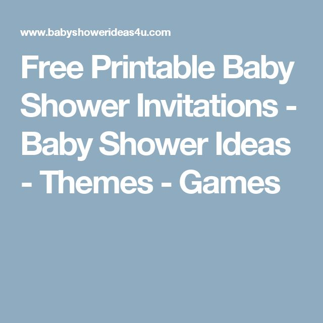 Free Printable Baby Shower Invitations - Baby Shower Ideas - Themes - Games