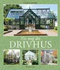 """Drivhus, udestue, orangeri - bag alle disse betegnelser ligger villaejernes ønsker om at skabe optimale rammer (af glas) for grønne vækster. Havemanden Claus Dalby har fotograferet omkring 120 væksthuse til sin bog """"Vis mig dit drivhus""""."""