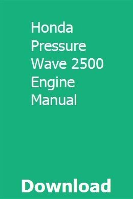Honda Pressure Wave 2500 Engine Manual pdf download