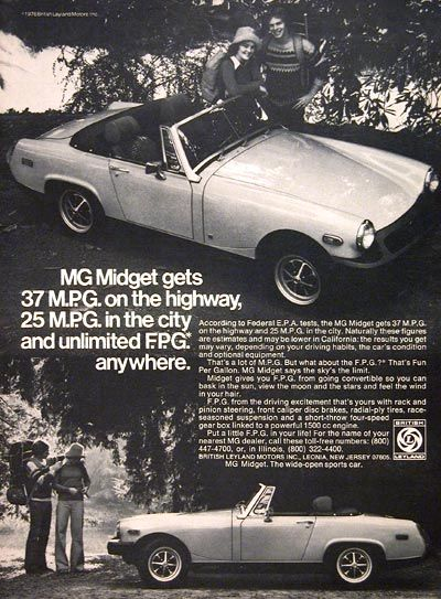 1976 MG Midget Convertible: I love that this add mentions MPGs back in '76. Plus it adds FPGs (Fun Per Gallon)! Ha!