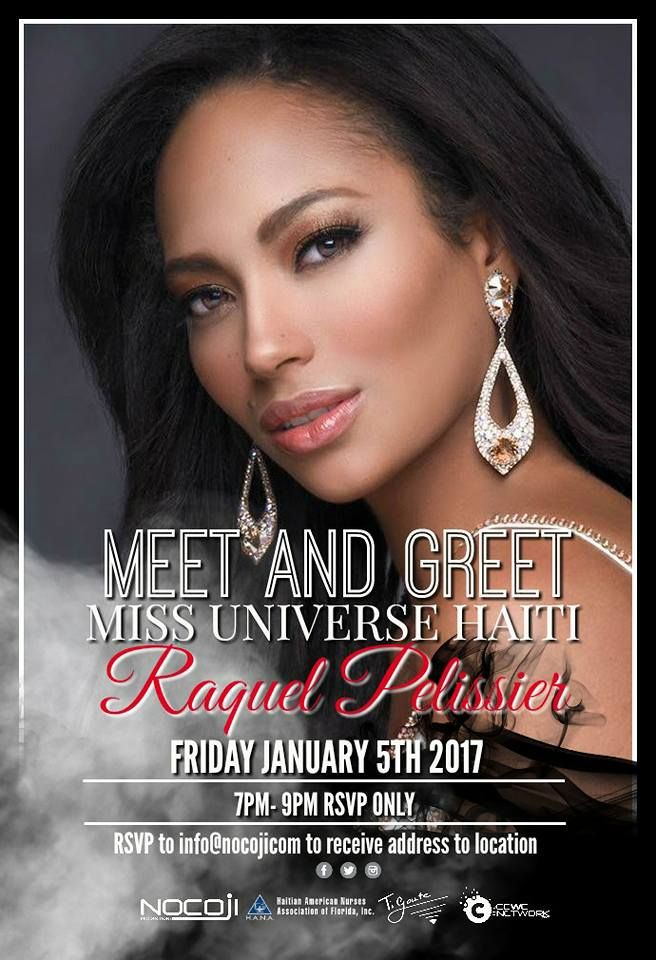 Come and meet Raquel Pelissier Miss Universe Haiti 2016 in Miami this Friday January 5th, 2017. RSVP to info@nocoji.com to receive address to location. #MissHaiti #MissUniverse #MissUniverse2016 #65thMissUniverse #MissUniverseHaiti2016 #ConfidentlyBeautiful #ConfidentlyBeautifulWithAHeart #MeetAnsGreet