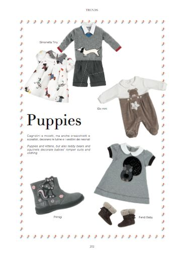 Trends chapter - Puppies. Puppies and kittens, but also teddy bears and squirrels decorate babies' romper suits and clothing. #Simonetta Tiny #Primigi #iDo mini #Fendi baby