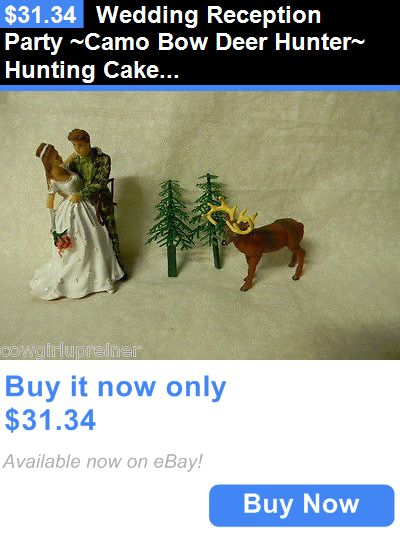 Wedding Cakes Toppers: Wedding Reception Party ~Camo Bow Deer Hunter~ Hunting Cake Topper Redneck BUY IT NOW ONLY: $31.34