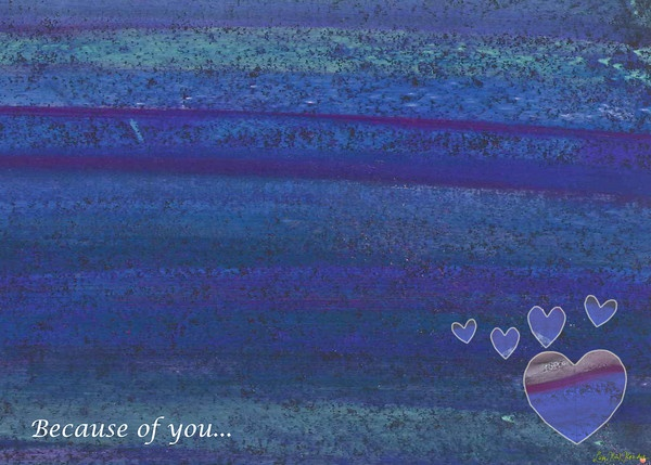 Because of you...