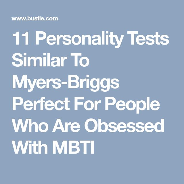 11 Personality Tests Similar To Myers-Briggs Perfect For People Who Are Obsessed With MBTI