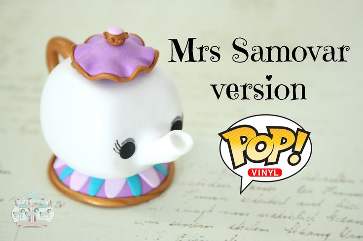 (TUTO) Mrs Samovar / Potts en fimo version Pop Vinyl