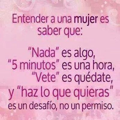 ¿Quién sabe entender a las mujeres? #Frases #Woman #Tips