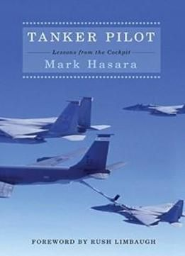 Tanker Pilot: Lessons From The Cockpit free ebook