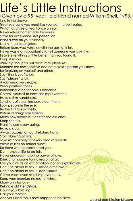 "95yr old's ""Life's Little Instructions""Life Instructions, Word Of Wisdom, Life Lessons, So True, Live Life, 95 Years, Wise Words, Good Advice, New Years"