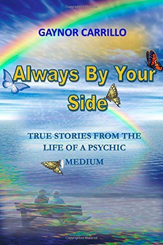 Always By Your Side: messages from spirit by Gaynor Carrillo http://www.amazon.com/dp/1493560573/ref=cm_sw_r_pi_dp_g0VPtb0XVRAY1R6B