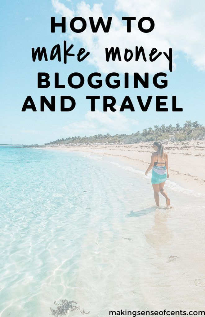 How To Make Money Blogging About Travel