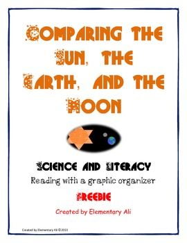 FREE!!!! Comparing the Sun, the Earth, and the Moon Science and Lit