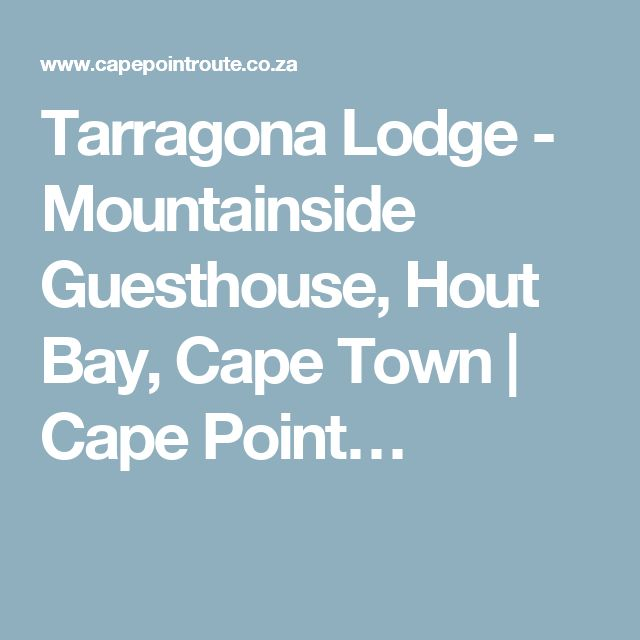 Tarragona Lodge - Mountainside Guesthouse, Hout Bay, Cape Town | Cape Point…