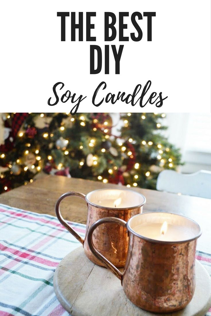 The Best and easiest DIY Soy Candle Tutuorial