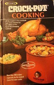 Rival Crockpot Cooking by Marilyn Neill