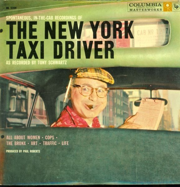 Tony Schwartz / Dwight Weist - The New York Taxi Driver (Vinyl, LP) at Discogs