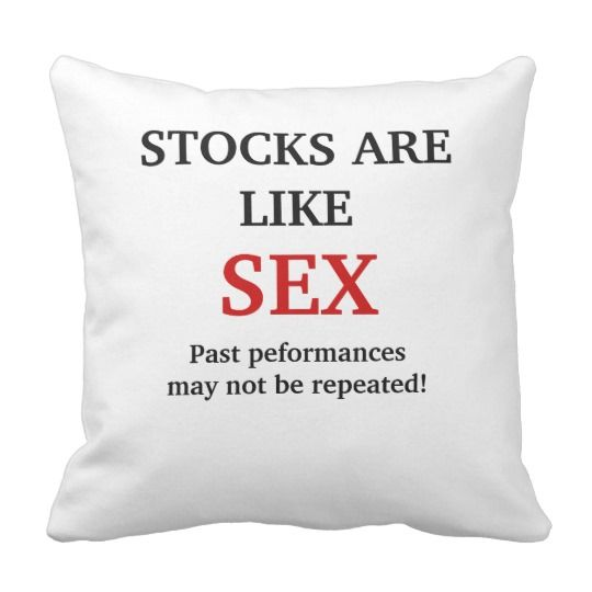 There is nothing like a pillow fight. #stocks are like sex#finance#pillow#performance#funny#humor#funny quotes#stocks#sex#investment#