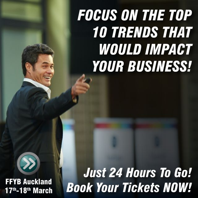 Want to know the Top 10 Trends that would impact your business this year? Attend our Fast Forward Your Business World Tour event starting in next 24 hours in Auckland. Get your tickets here- bit.ly/worldtour2016  ‪#‎ffyb2016‬ ‪#‎business‬ ‪#‎events‬ ‪#‎entrepreneurship‬