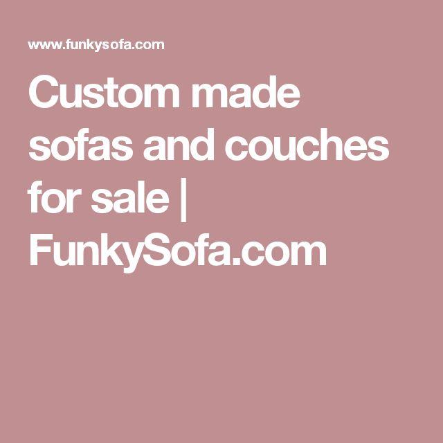Custom Made Sofas And Couches For Sale | FunkySofa.com