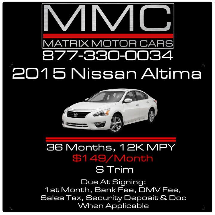 #2015 #nissan #altima #sedan #cheap #lease #matrixmotorcars #matrixmotors #matrix 877-330-0034