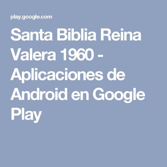 Santa Biblia Reina Valera 1960 - Aplicaciones de Android en Google Play