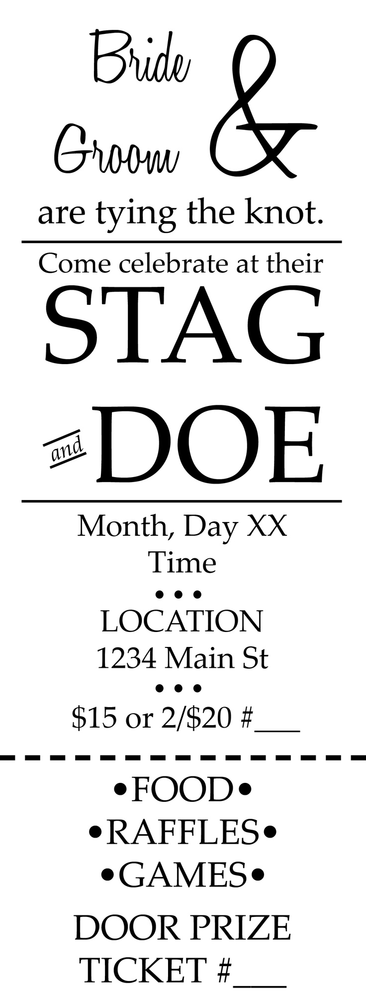 Sample of the Stag and Doe/Jack and Jill tickets I used for my wedding. Feel free to use the design.