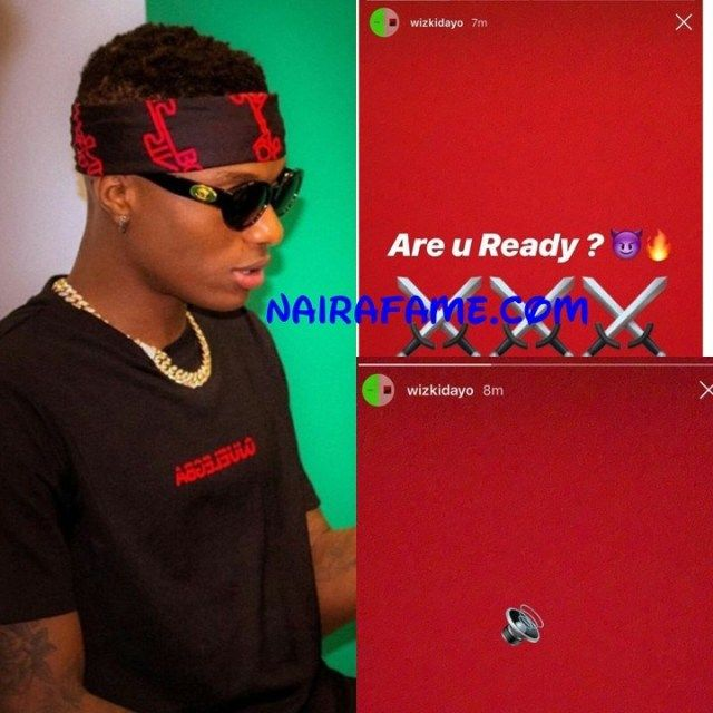 Are You Ready! Wizkid Ask His Fans As He Set To Release Is