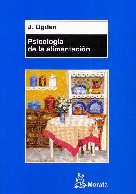 Psicología de la alimentación por J. Ogden. L/Bc 613.2 OGD psi